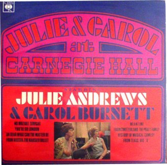 Julie Andrews & Carol Burnette... At Carnaghie Hall